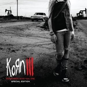 KORN - III: Remember Who You Are [Ltd.CD+DVD]<br>(DCD)